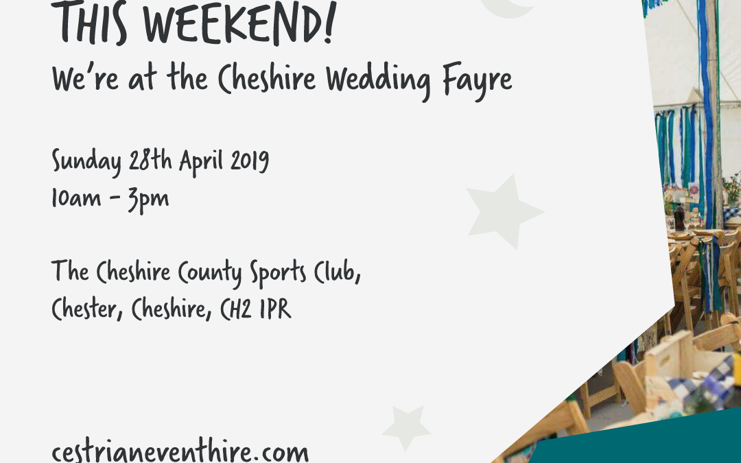 It's this weekend! Cheshire Wedding Event